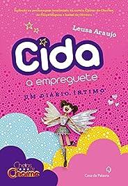 Cida, a empreguete.: Um diário íntimo