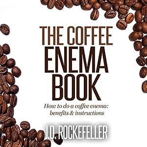 The Coffee Enema Book Audiobook