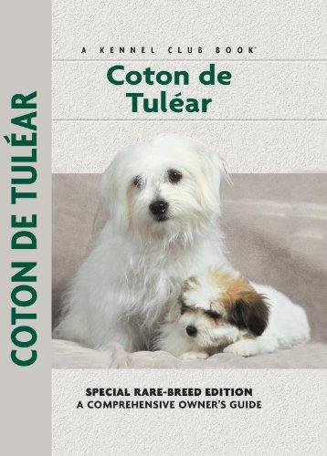Coton De Tulear (Comprehensive Owner's Guide)