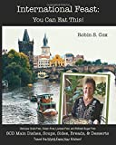 International Feast: You Can Eat This! (NoMoreCrohns Cookbooks)