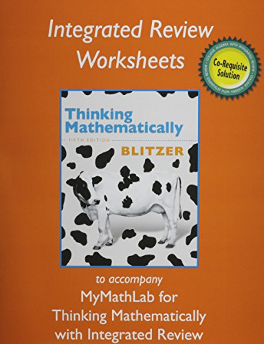 Worksheets for Thinking Mathematically with Integrated Review