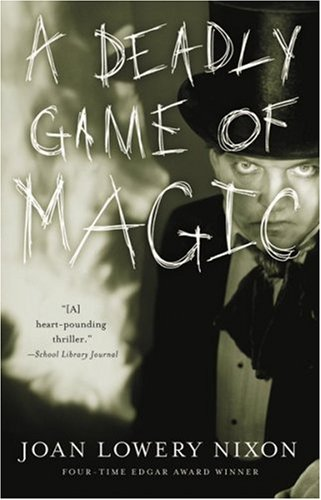 A Deadly Game of Magic (The Best Magic Tricks Revealed)