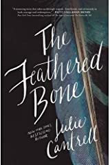 Feathered Bone by Julie Cantrell (January 26,2016) Paperback