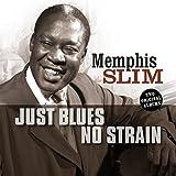 Just Blues/No Strain