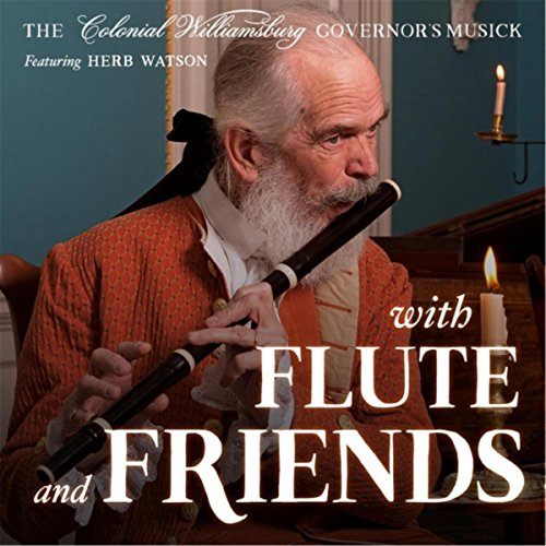 With Flute and Friends (Williamsburg Flute)