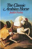 The Classic Arabian Horse