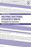 Helping Doctoral Students Write: Pedagogies for supervision