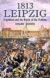 1813 - Leipzig, Digby Smith, 1853674354