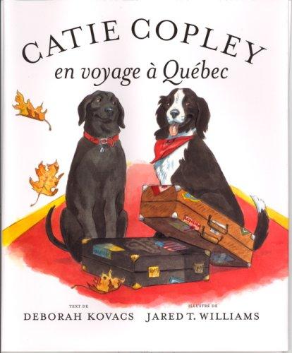 Catie Copley en Voyage a Québec (French - Copley Shops Place