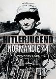 Hitlerjugend, Normandie 44 : Témoignages