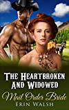 Free eBook - The Heartbroken And Widowed