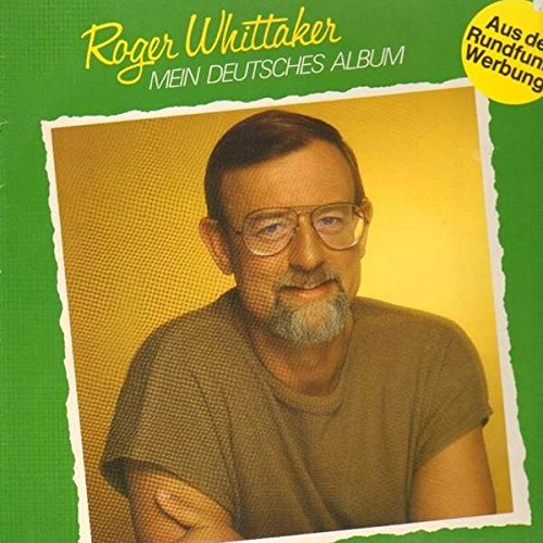Roger Whittaker - Mein Deutsches Album - Zortam Music