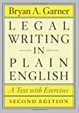 Legal Writing in Plain English, Second Edition, Bryan A. Garner, 0226283933