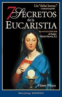 Curso basico de liturgia desde la eucaristia spanish edition 7 secretos de la eucaristia spanish edition fandeluxe Images