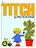 Titch, Pat Hutchins, 0613192397