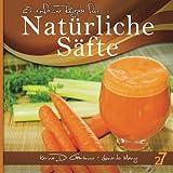 27 Einfache Rezepte Für Natürliche Säfte, Leonardo Manzo and Karina Di Geronimo, 1492138886