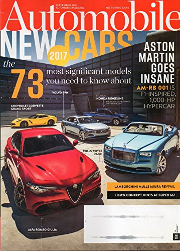 Automobile 2016 Magazine New Cars For 2017 The 73 Most Significant Models You Need To Know About
