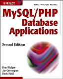 img - for MySQL / PHP Database Applications by Brad Bulger (2003-10-31) book / textbook / text book