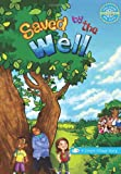 Saved by the Well, Suneet Bhatt, 1439238103