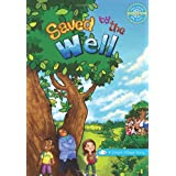 Saved by the Well ~ S.R. Bhatt