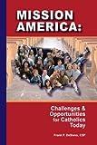 Mission America, Frank P. DeSiano, 080914753X