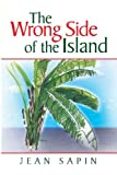 The Wrong Side of the Island, Jean Sapin, 1425757340