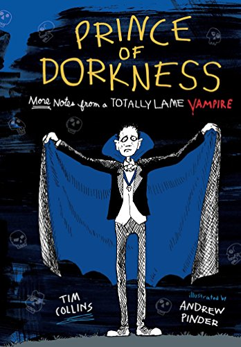 Prince of Dorkness: More Notes from a Totally Lame Vampire ()