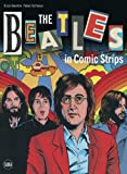 Beatles in Comic Strips, Enzo Gentile and Fabio Schiavo, 8857208117