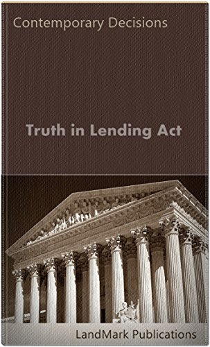 Truth in Lending Act (Litigator Series)