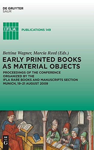 Early Printed Books as Material Objects (Ifla Publications)
