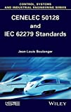 img - for CENELEC 50128 and IEC 62279 Standards (Iste) book / textbook / text book
