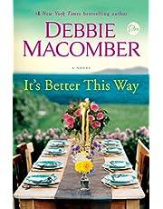 It's Better This Way: A Novel