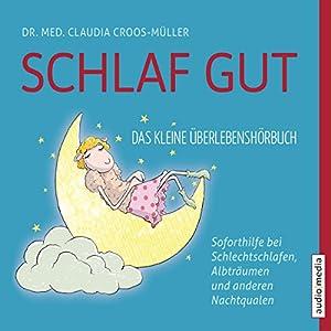 Schlaf gut Hörbuch