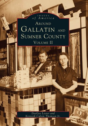 Around Gallatin and Sumner County:: Volume II (Images of