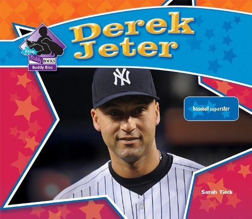 Derek Jeter: Baseball Superstar (Big Buddy Books: Buddy Bios) pdf