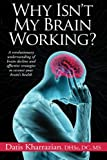 Why Isn't My Brain Working?, Datis Kharrazian, 0985690437