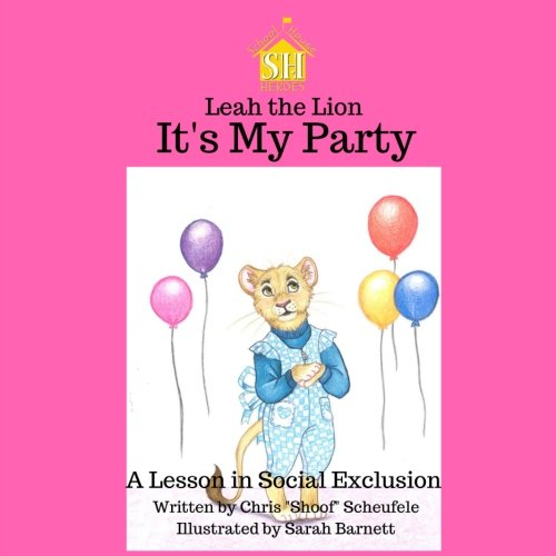 Download Leah the Lion: It's My Party (School House Heroes) pdf