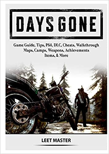 Days Gone Game Guide, Tips, PS4, DLC, Cheats, Walkthrough, Maps ...