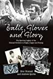 Balls, Gloves and Glory: The Sporting Legacy of the Chisnall Brothers in Rugby League and Boxing