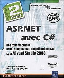 ASP.NET avec C# - Coffret de 2 livres : des fondamentaux au développement d'applications web sous Visual Studio 2008