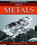 Non-Metals, Crabtree Publishing Company Staff and Adrienne Montgomerie, 0778742369