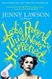 Let's Pretend This Never Happened by Jenny Lawson front cover