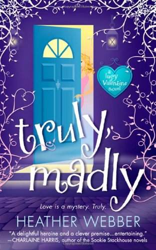 book cover of Truly, Madly