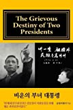 Full Color Version: The Grievous Destiny of Two Presidents (Korean Edition)