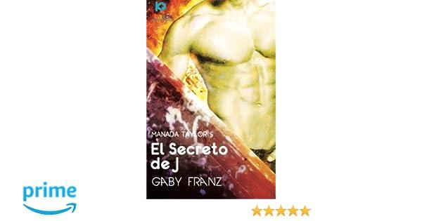 El secreto de J (Manada Taylor) (Volume 6) (Spanish Edition ...