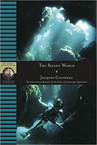 Book's Cover of The Silent World (National Geographic adventure classics) (Inglés) Tapa dura – 1 junio 2004