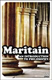Introduction to Philosophy, Maritain, Jacques, 0826477178
