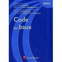 CODE DES BAUX 2012, 11E ÉDITION