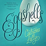 Eggshells | Caitriona Lally