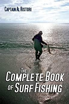 The Complete Book of Surf Fishing by [Ristori, Al]